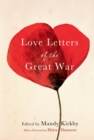 Love Letters of the Great War - Book