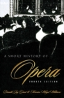 A Short History of Opera - Book