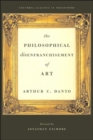 The Philosophical Disenfranchisement of Art - Book