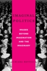 Imaginal Politics : Images Beyond Imagination and the Imaginary - Book