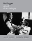 Heidegger : His Life and His Philosophy - Book