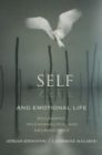 Self and Emotional Life : Philosophy, Psychoanalysis, and Neuroscience - Book