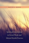 Spiritual Assessment in Social Work and Mental Health Practice - Book