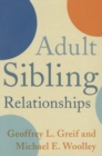 Adult Sibling Relationships - Book