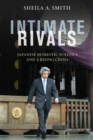 Intimate Rivals : Japanese Domestic Politics and a Rising China - Book