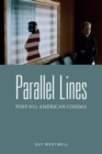 Parallel Lines : Post-9/11 American Cinema - Book