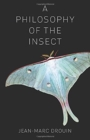 A Philosophy of the Insect - Book