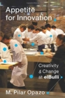 Appetite for Innovation : Creativity and Change at elBulli - Book