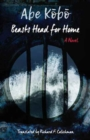 Beasts Head for Home : A Novel - Book
