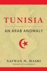 Tunisia : An Arab Anomaly - Book