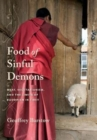 Food of Sinful Demons : Meat, Vegetarianism, and the Limits of Buddhism in Tibet - Book
