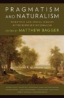 Pragmatism and Naturalism : Scientific and Social Inquiry After Representationalism - Book