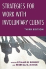 Strategies for Work with Involuntary Clients - Book