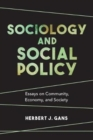 Sociology and Social Policy : Essays on Community, Economy, and Society - Book