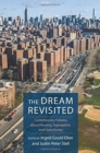 The Dream Revisited : Contemporary Debates About Housing, Segregation, and Opportunity - Book