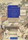 China's Philological Turn : Scholars, Textualism, and the Dao in the Eighteenth Century - Book