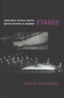 Staged : Show Trials, Political Theater, and the Aesthetics of Judgment - Book