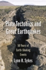 Plate Tectonics and Great Earthquakes : 50 Years of Earth-Shaking Events - Book