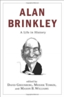 Alan Brinkley : A Life in History - Book