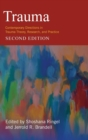 Trauma : Contemporary Directions in Trauma Theory, Research, and Practice - Book