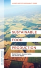 Sustainable Food Production : A Primer for the Twenty-First Century - Book