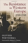 The Resistance in Western Europe, 1940-1945 - Book