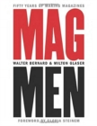 Mag Men : Fifty Years of Making Magazines - Book