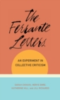 The Ferrante Letters : An Experiment in Collective Criticism - Book