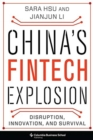 China's Fintech Explosion : Disruption, Innovation, and Survival - Book