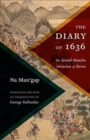 The Diary of 1636 : The Second Manchu Invasion of Korea - Book