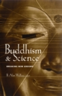 Buddhism and Science : Breaking New Ground - eBook