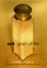 Salt : Grain of Life - eBook