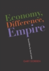 Economy, Difference, Empire : Social Ethics for Social Justice - eBook
