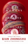 Humans, Beasts, and Ghosts : Stories and Essays - eBook