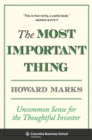 The Most Important Thing : Uncommon Sense for the Thoughtful Investor - eBook
