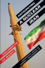 Anticipating a Nuclear Iran : Challenges for U.S. Security - eBook