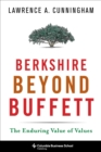Berkshire Beyond Buffett : The Enduring Value of Values - eBook