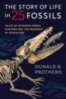 The Story of Life in 25 Fossils : Tales of Intrepid Fossil Hunters and the Wonders of Evolution - eBook