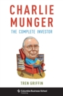 Charlie Munger : The Complete Investor - eBook