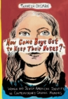 """How Come Boys Get to Keep Their Noses?"" : Women and Jewish American Identity in Contemporary Graphic Memoirs - eBook"