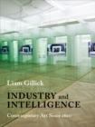 Industry and Intelligence : Contemporary Art Since 1820 - eBook