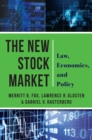The New Stock Market : Law, Economics, and Policy - eBook