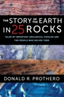 The Story of the Earth in 25 Rocks : Tales of Important Geological Puzzles and the People Who Solved Them - eBook