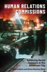 Human Relations Commissions : Relieving Racial Tensions in the American City - eBook
