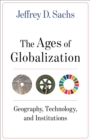The Ages of Globalization : Geography, Technology, and Institutions - eBook