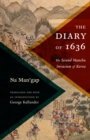 The Diary of 1636 : The Second Manchu Invasion of Korea - eBook