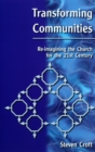 Transforming Communities : Re-imagining the Church for the Twenty-first Century - Book