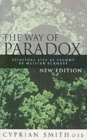 The Way of Paradox : Spiritual Life as Taught by Meister Eckhart - Book