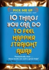 10 Things You Can Do to Feel Happier Straight Away - Book