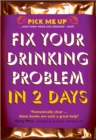 Fix Your Drinking Problem in 2 Days - Book